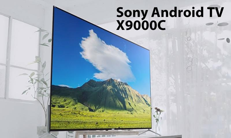 Sony Android TV X9000C Reviews