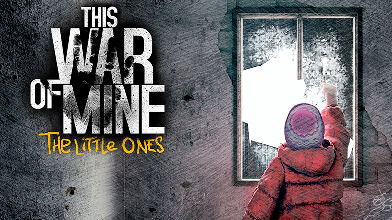 This War of Mine: The Little Ones Review - How to Survive the Horrors of War