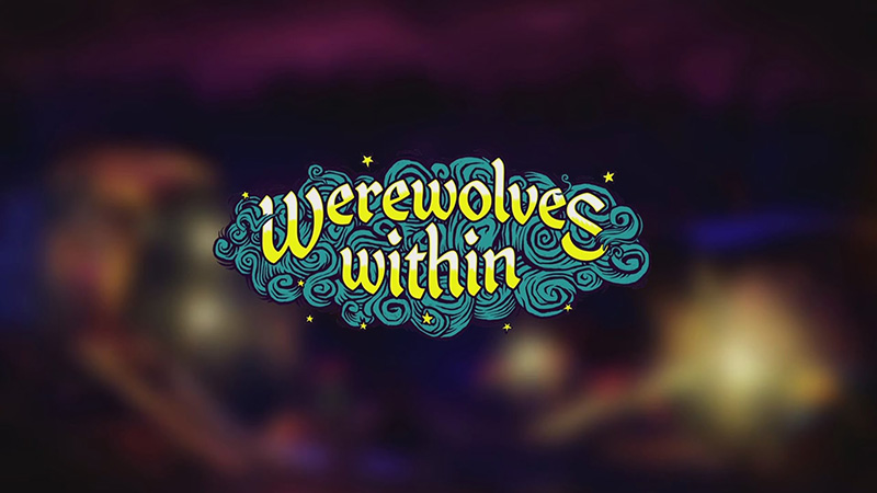 Werewolves Within - A Virtual Reality Game That Requires You to Lie to Your Friends